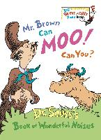 Dr. Seuss's Mr. Brown Can Moo! Can You? (Big